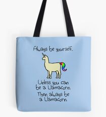 Always Be Yourself, Unless You Can Be A Llamacorn Tote Bag