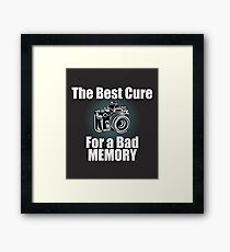 Funny Photographer Design - The Best Cure For A Bad Memory Lose Focus Framed Print