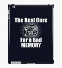 Funny Photographer Design - The Best Cure For A Bad Memory Lose Focus iPad Case/Skin