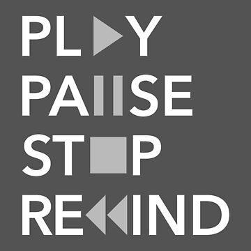 Play, pause, stop, rewind by Pautyr