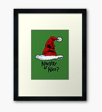 Naughty or Nice? Framed Print