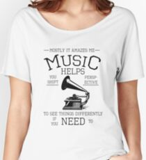 Fringe Music Quote Women's Relaxed Fit T-Shirt