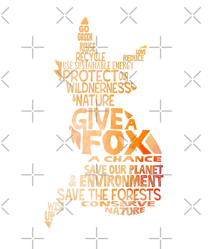 Give a Fox - Environment Word Cloud by jitterfly