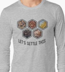 LET'S SETTLE THIS Settlers of Catan Long Sleeve T-Shirt