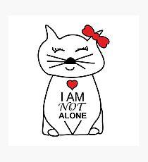 Cutie Cat - I am not alone Photographic Print