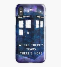Where There's Tears There's Hope iPhone Case/Skin