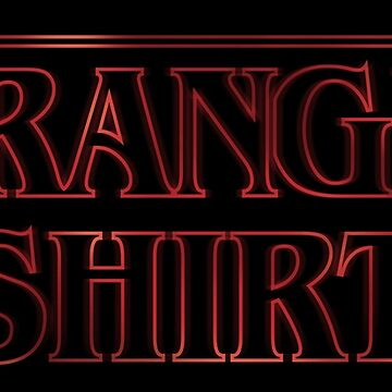 Stranger Shirt by Retro-Freak