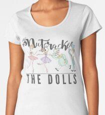 THE DOLLS OF NUTCRACKER Women's Premium T-Shirt