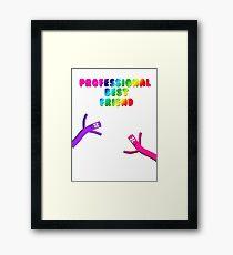 Professional Best Friend Framed Print