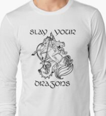 St. George - SLAY YOUR DRAGONS, text T-Shirt