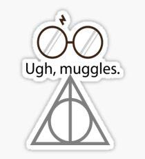 Ugh, muggles. Sticker