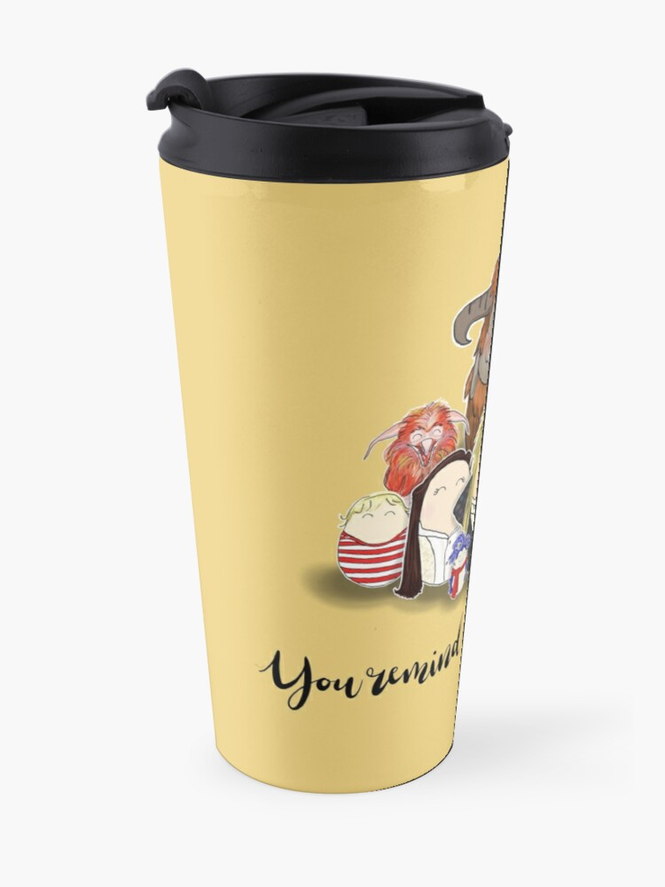 Alternate view of You Remind me of the Babe Travel Mug