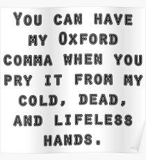 oxford comma funny slogan Poster