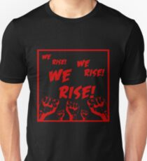 We Rise! T-Shirt