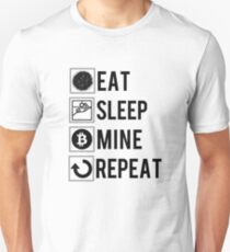 Eat Sleep Mine Repeat Bitcoin Miner Funny Zcash Altcoins Tee Unisex T-Shirt