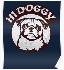 Hi doggy Poster