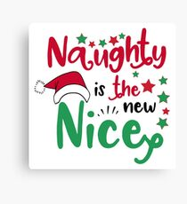 red and green naughty is the new nice typography Canvas Print