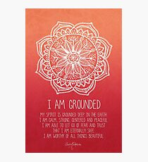 I AM GROUNDED Photographic Print