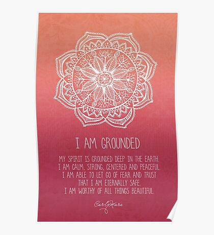 I Am Grounded - Root Chakra Poster