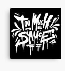 Too Much Sauce mane - Graffiti Tag Style - Gucci Canvas Print