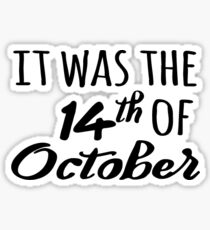 14th of october thomas rhett Sticker