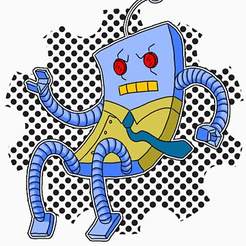 Angry robot. by MrHoisington