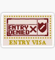 Entry Denied V2 Sticker