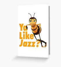 Ya Like Jazz? Greeting Card