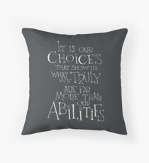 It is our choices Throw Pillow