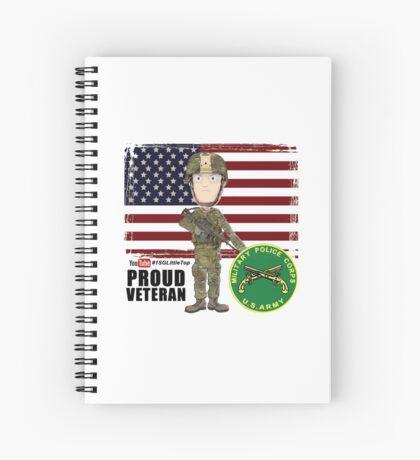 Proud Veteran- MP Spiral Notebook