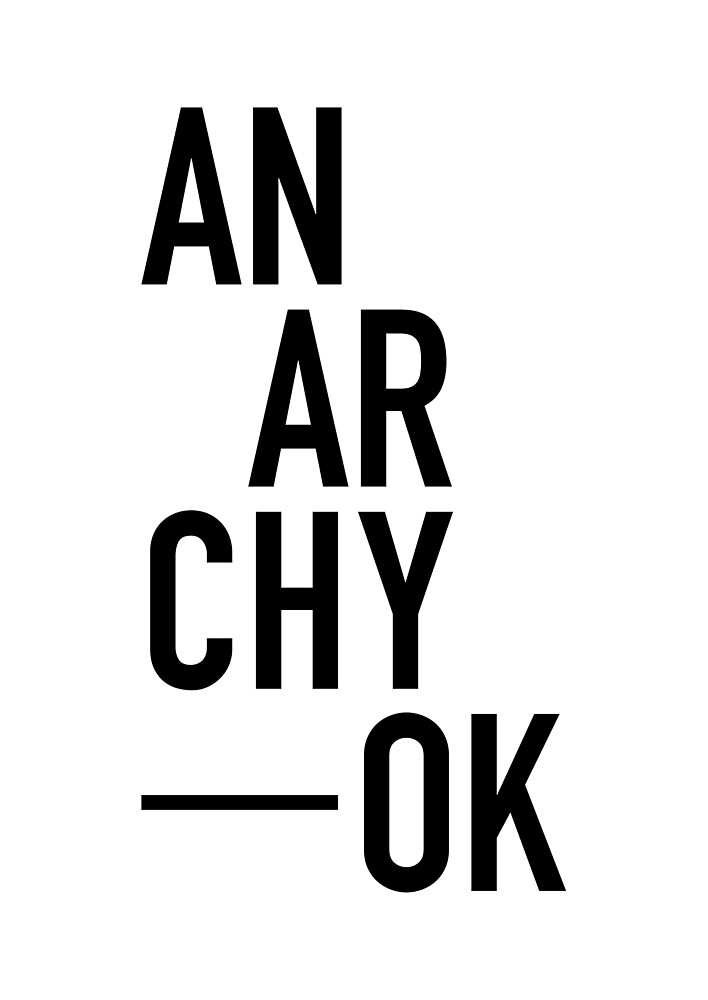Anarchy, OK by ayarti