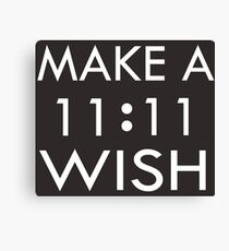 Make a 11 : 11 Wish Canvas Print
