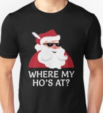 where my hos at shirt funny santa claus christmas joke unisex t shirt
