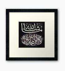 Masha Akllah & Shahadah calligraphy Framed Print