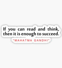 "If you can read... ""Mahatma Gandhi"" Life Motivational Quote Sticker"