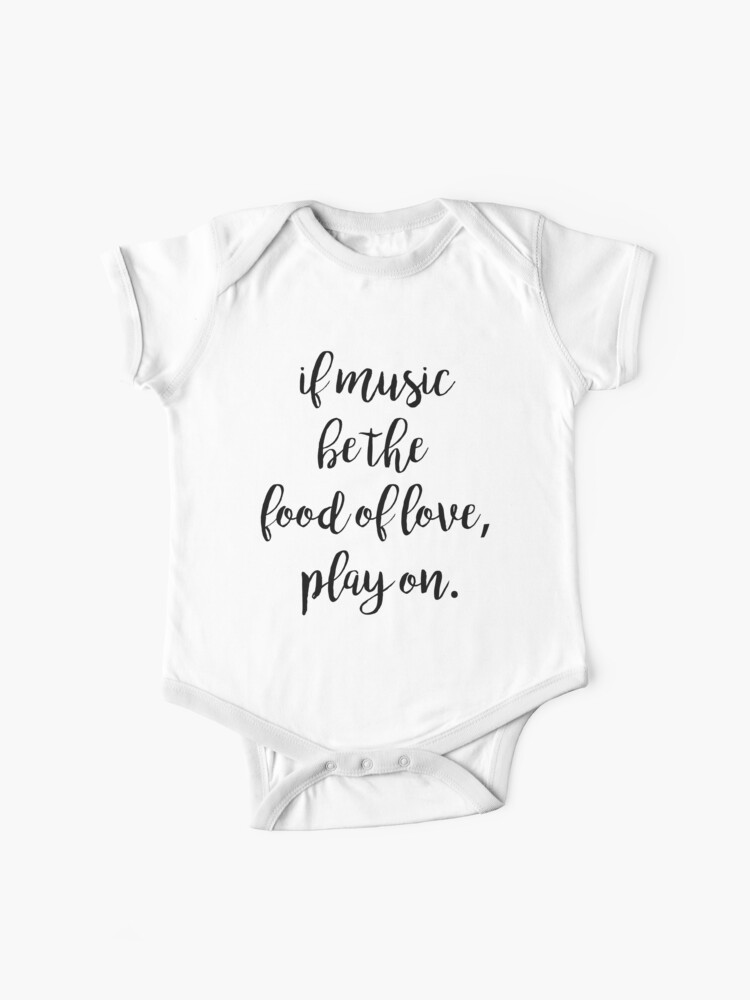 Music food of love | Quotes | Baby One-Piece