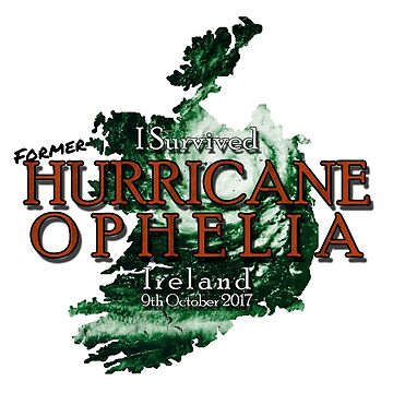I Survived Former Hurricane Ophelia  by robotplunger