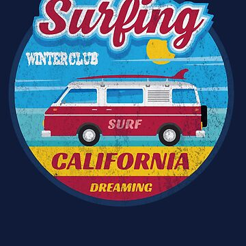 Surfing winter club California dreaming by Dailytees