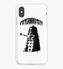 EXTERMINATE!!!!!!! iPhone Case/Skin