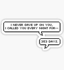 353 Days  Sticker