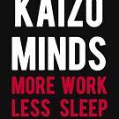 Kaizo Minds - More Work, Less Sleep by LewisJFC