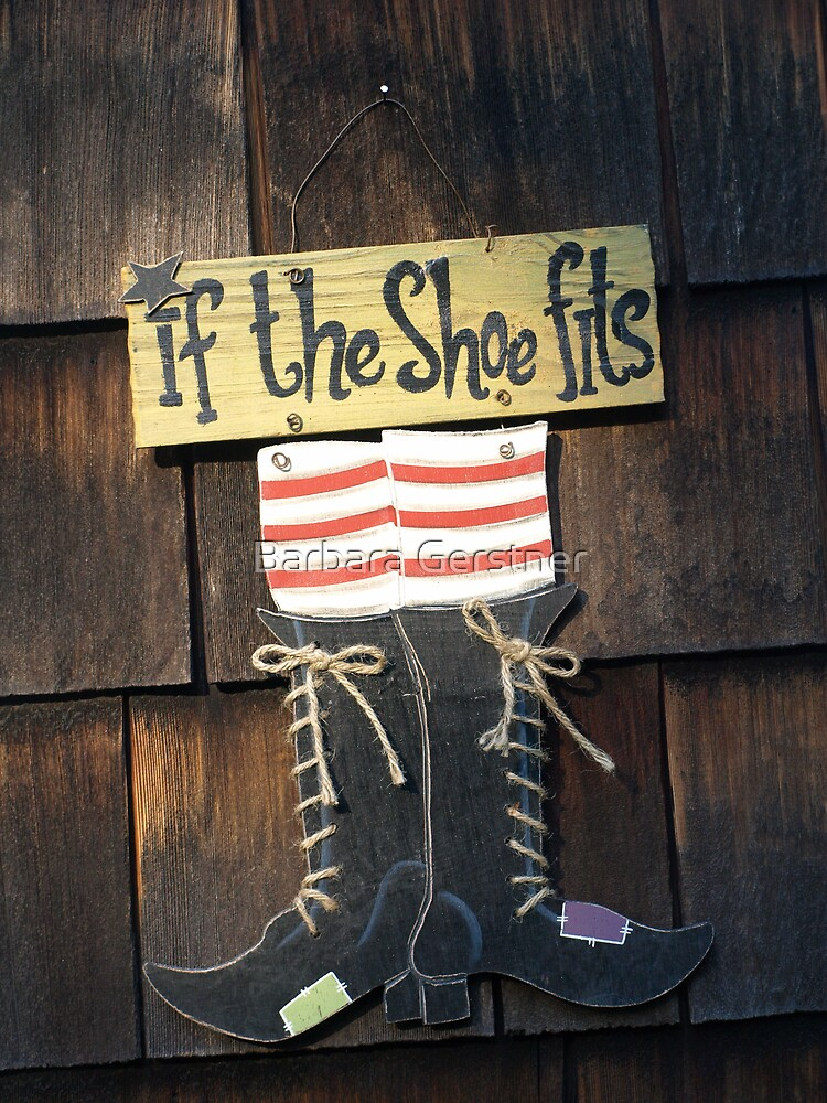 If the shoe fits.....;} by Barbara Gerstner