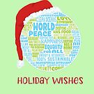 Holiday Wishes - Vision of World Peace - Earth Word Cloud by jitterfly