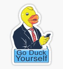 Go Duck Yourself Sticker