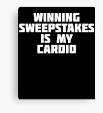 Winning Sweepstakes Is My Card | Funny Money Winning T-Shirt Canvas Print