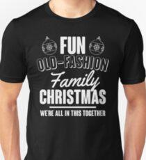 Fun Old-Fashion Family Christmas T-Shirt