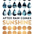 After rain comes sunshine by Elisabeth Fredriksson