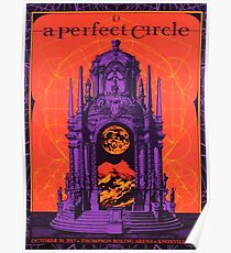 A Perfect Circle October 30, 2017 Thompson Boling Arena. TN Poster