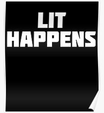 Lit Happens | Funny Literacy T-Shirt Poster
