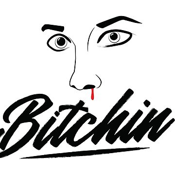 Bitchin' Sketch Graphic by TotalTeeGeek